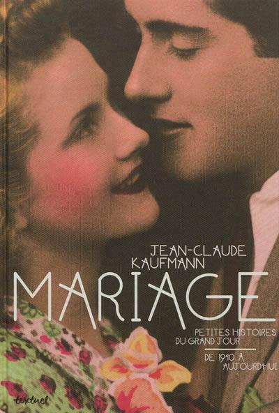 Mariage, petites histoire du grand jour